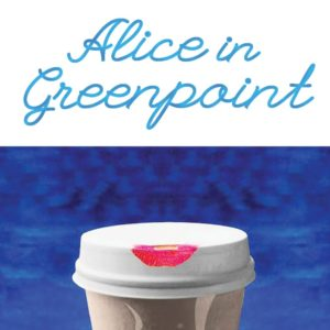 Book Review: <em>Alice in Greenpoint</em> by Iva Ticic
